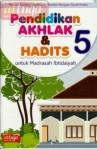 Buku Pelajaran Akhlak dan Hadits untuk Madrasah Ibtidaiyah Kelas 5