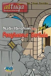 kisah-cerita-nabi-ibrahim-penghancur-berhala