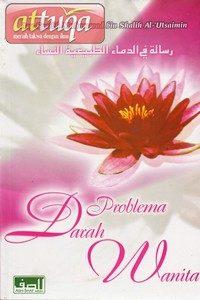 Buku Fiqih Wanita : Problema Darah Wanita