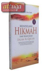Mendulang Hikmah dari Kisah-Kisah dalam Al-Qur'an