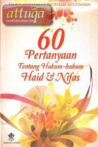 60 Pertanyaan Tentang Hukum-hukum Haid & Nifas