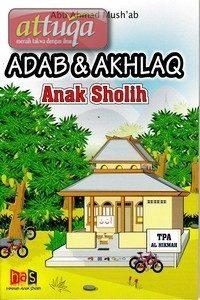 Adab dan Akhlaq Anak Sholih
