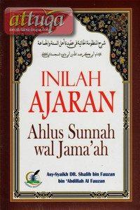 Inilah Ajaran Aqidah Ahlussunnah Wal Jamaah