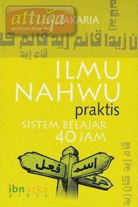 Buku Ilmu Nahwu Praktis Sistem Belajar 40 Jam