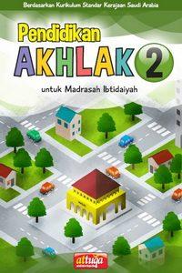 Buku Pendidikan Akhlak Kelas 2 untuk Madrasah Ibtidaiyah