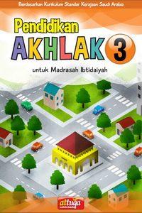 Buku Pendidikan Akhlak 3 untuk Madrasah Ibtidaiyah