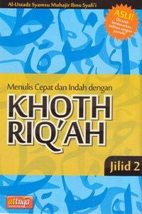 Menulis Cepat dan Indah dengan Khoth Riq'ah