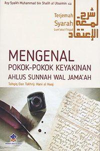 Mengenal Pokok Pokok Keyakinan Ahlus Sunnah